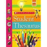Student Thesaurus - Scholastic